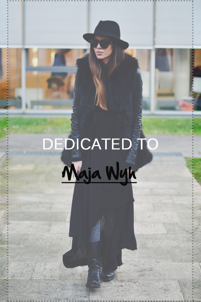 dedicated to || MAJA WYH
