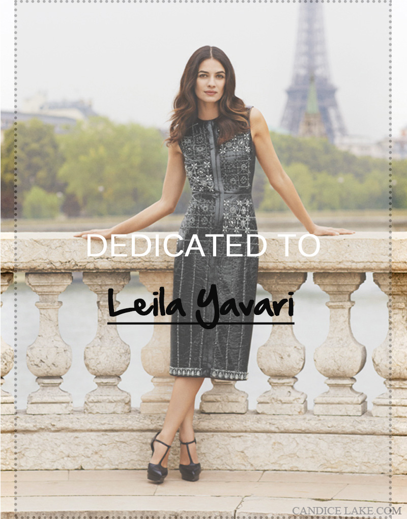 dedicated to || LEILA YAVARI